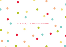 Hey Hey It's Your Birthday! Greeting Card